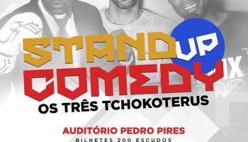 Stand Up Comedy com Os 3 Tchacoteros