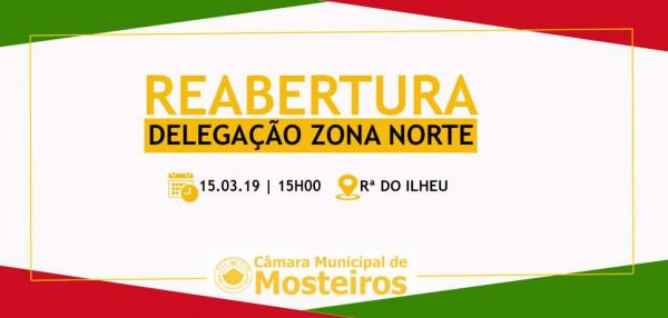 Comunidades: Câmara Municipal reabre Delegação da Zona Norte